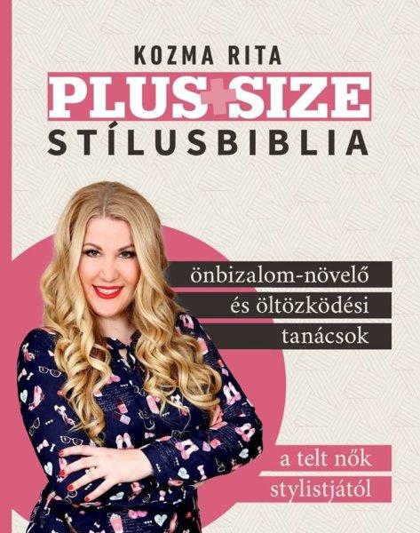 aa10b4a10af4 Nagy örömmel vettük tudomásul, hogy az Underground Kiadonál megjelent Kozma  Rita plus size stylist & önbizalomtréner könyve, aki a gömbölyded nők ...